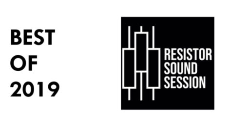 Best Of Resistor Sound Sessions 2019